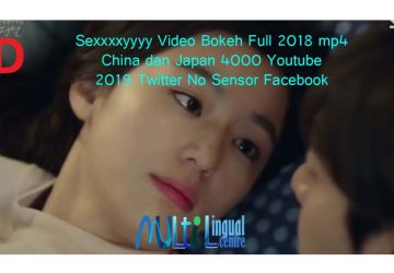 Sexxxxyyyy Video Bokeh Full 2018 mp4 China dan Japan 4000 Youtube 2019 Twitter No Sensor Facebook