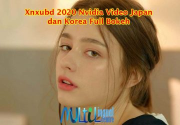 Xnxubd 2020 Nvidia Video Japan dan Korea Full