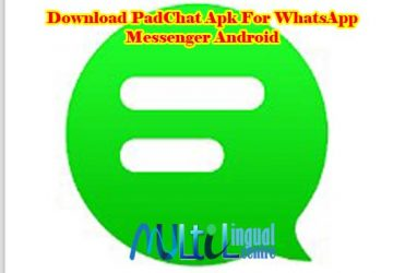 Download PadChat Apk For WhatsApp Messenger Android