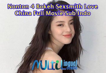 Sexsmith Love China Full Movie Sub Indo